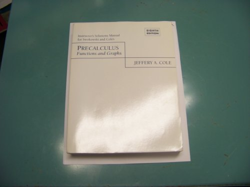 9780534352653: ISM - Precalculus Functions and Graphs