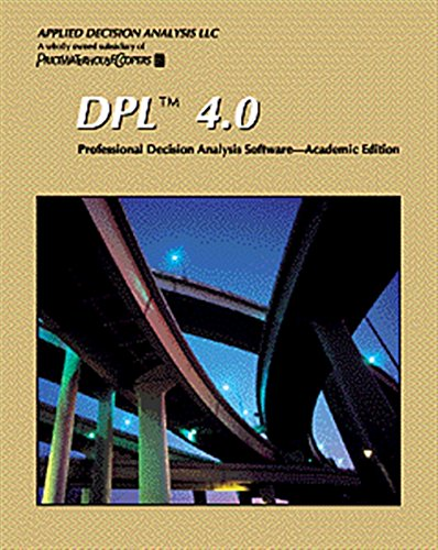 9780534353681: DPL 4.0: Professional Decision Analysis Software: Academic Edition