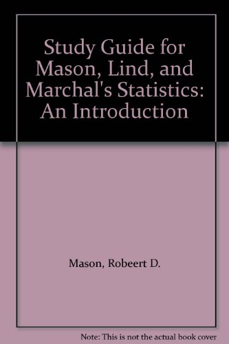9780534353810: Study Guide for Mason, Lind, and Marchal's Statistics
