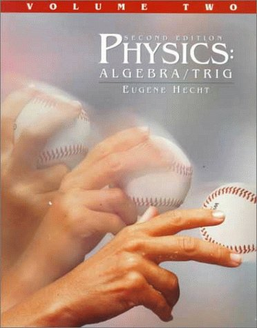 9780534354138: Physics : Algebra/Trig; Volume 2