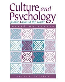Culture and Psychology: People Around the World, 2nd: Matsumoto, David
