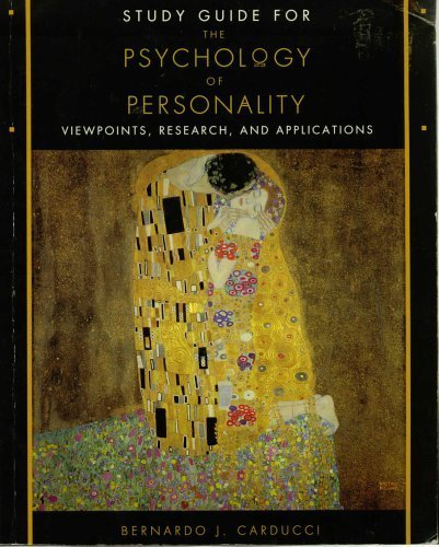 Study Guide for The Psychology of Personality: Bernardo J. Carducci