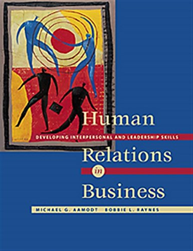 9780534355081: Human Relations in Business: Developing Interpersonal and Leadership Skills (with InfoTrac)