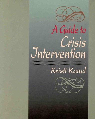 9780534355210: A Guide to Crisis Intervention