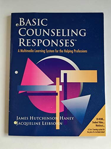 Basic Counseling Responses / CD-ROM Student work: James Hutchinson Haney,
