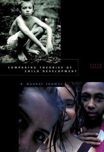 9780534355791: Comparing Theories of Child Development