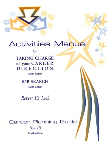 9780534356163: Activities Manual for Taking Charge of Your Career Direction and Job Searc H: Career Planning Guide, Book 3