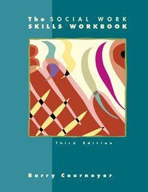 9780534356781: The Social Work Skills Workbook