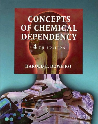 9780534357559: Concepts of Chemical Dependency