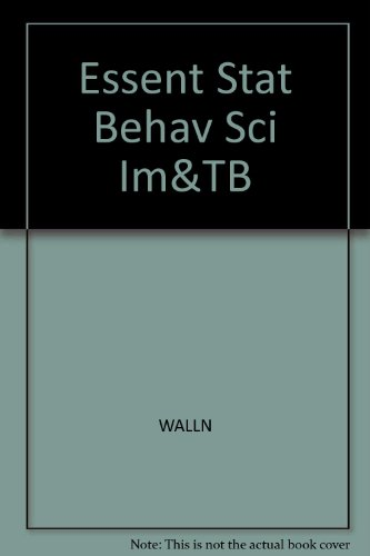 Essentials of Statistics for the Behavioral Sciences: Larry B. Wallnau;