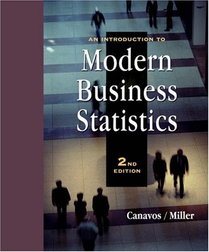 An Introduction to Modern Business Statistics: George C. Canavos;