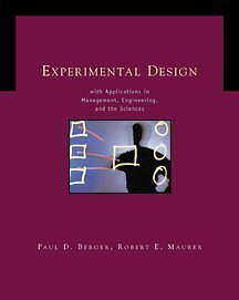 Experimental Design with Applications in Management, Engineering: Berger, Paul D;