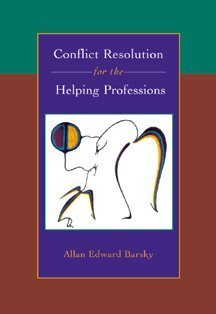 9780534359232: Conflict Resolution for the Helping Professions: Theory, Skills and Exercises