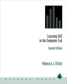 9780534359256: Learning SAS in the Computer Lab