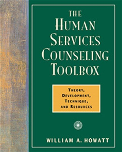 9780534359324: The Human Services Counseling Toolbox: Theory, Development, Technique, and Resources (Field/Practicum/Internship)
