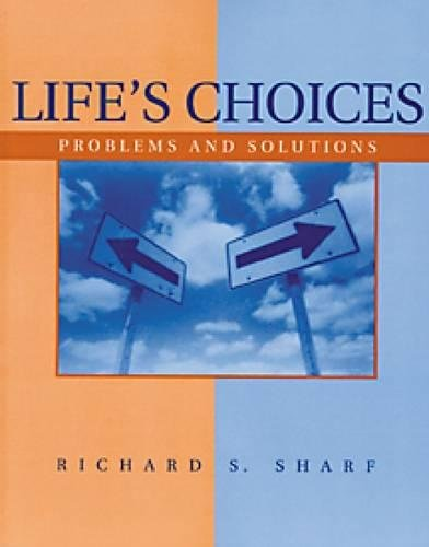 Life's Choices: Problems and Solutions: Sharf, Richard S.