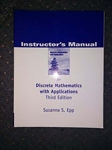 Instructor's Manual for Discrete Mathematics with Applications: EPP