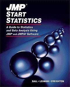 Jmp Start Statistics: A Guide to Statistics and Data Analysis Using Jmp and Jmp in Software: Sall, ...