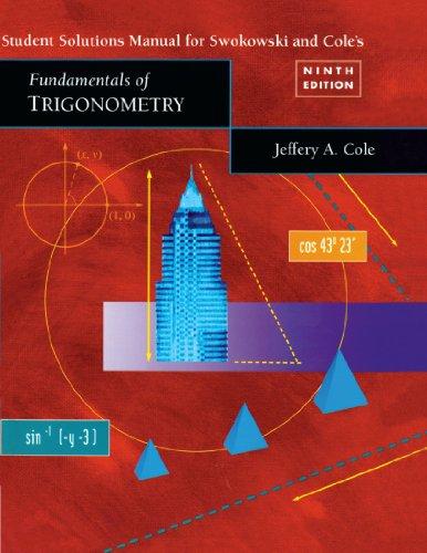Student Solutions Manual for Fundamentals of Trigonometry Ninth Edition/ Fundamentals of ...