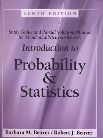 Student solutions manual for mendenhall/beaver/beaver's.