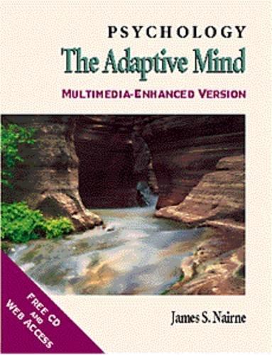 Psychology the Adaptive Mind Multimedia Enhancedversion: James S. Nairne