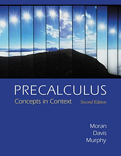 Precalculus: Concepts in Context (with Graphing Calculator: Judy Flagg Moran,