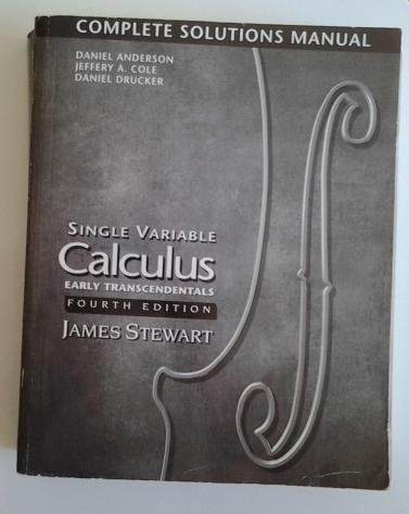 9780534362997: Single Variable Calculus Early Transcendentals: Complete Solutions Manual, 4th Edition