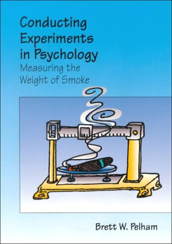 9780534363581: Conducting Research in Psychology: Measuring the Weight of Smoke (Non-InfoTrac Version)