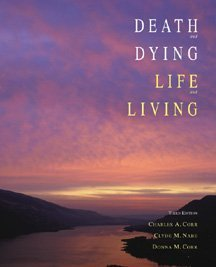 9780534365387: Death and Dying, Life and Living
