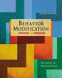 9780534365998: Behavior Modification: Principles and Procedures