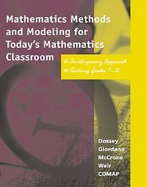 9780534366049: Mathematics Methods and Modeling for Today's Mathematics Classroom: A Contemporary Approach to Teaching Grades 7-12
