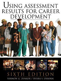 9780534367626: Using Assessment Results for Career Development