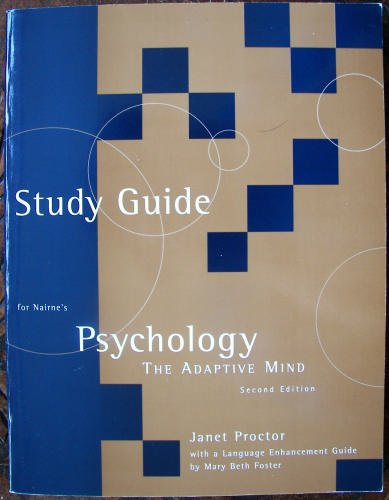 Study Guide for Psychology: The Adaptive Mind: Janet Proctor