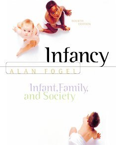 9780534367831: Infancy: Infant, Family, and Society