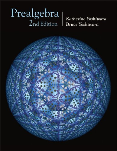 Prealgebra (with CD-ROM, Make the Grade, and InfoTra) (Available Titles CengageNOW) (053436831X) by Bruce Yoshiwara; Katherine Yoshiwara