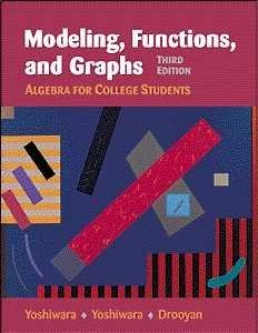 9780534368326: Modeling, Functions, and Graphs: Algebra for College Students