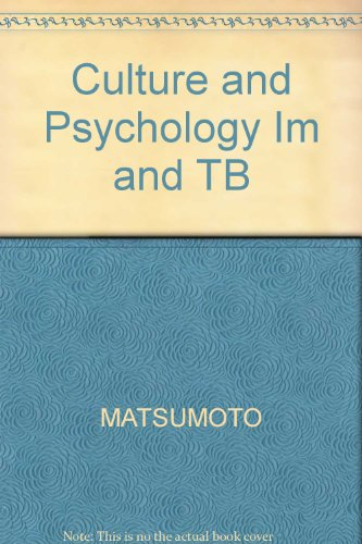 Culture and Psychology Im and TB: MATSUMOTO