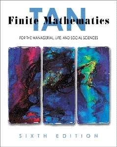 9780534369606: Finite Mathematics For the Managerial, Life and Social Sciences, 6th Edition