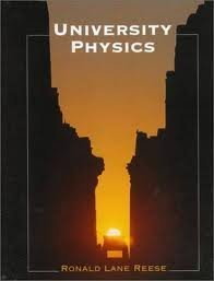 University Physics: Ronald Lane Reese
