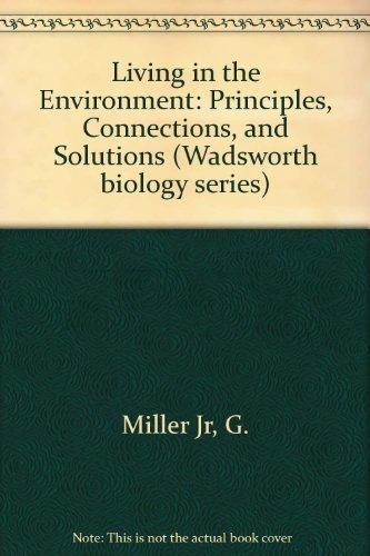 Living in the Environment (International Version): Principles,: G. Tyler Miller