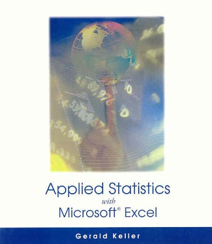 Applied Statistics (with Microsoft Excel and CD-ROM) (0534371124) by Keller, Gerald