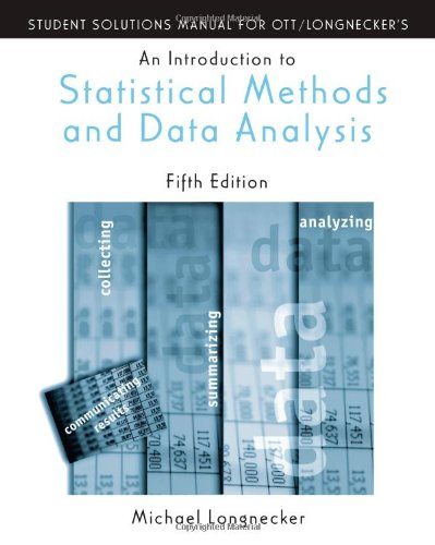 9780534371234: Student Solutions Manual for Introduction to Statistical Methods and Data Analysis