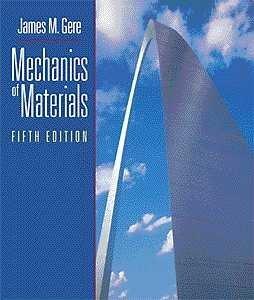 Mechanics of Materials: James M. Gere