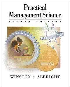 9780534371357: Practical Management Science: Spreadsheet Modeling and Applications