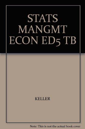 STATS MANGMT ECON ED5 TB: KELLER