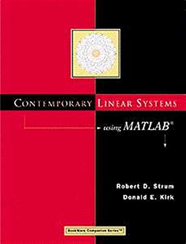 Contemporary Linear Systems Using MATLAB (Bookware Companion): Robert S. Strum;