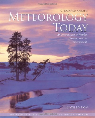 9780534372019: Meteorology Today With Infotrac: An Introduction to Weather, Climate, and the Environment