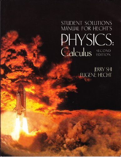 9780534372484: Student Solutions Manual for Hecht's Physics: Calculus (with CD-ROM), 2nd