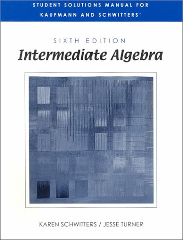 9780534373450: Student Solutions Manual for Kaufmann and Schwitters' Intermediate Algebra