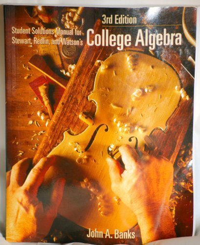9780534373610: Student Solutions Manual for Stewart, Redlin, and Watson's College Algebra, 3rd Edition